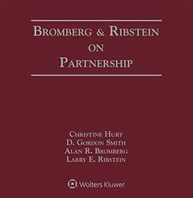 Bromberg and Ribstein on Partnership, Second Edition by Christine Hurt ,Larry E. Ribstein ,Alan R. Bromberg ,D. Gordon Smith