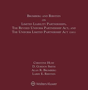 Bromberg and Ribstein on LLPs, the Revised Uniform Partnership Act, and the Uniform Limited Partnership Act, Second Edition