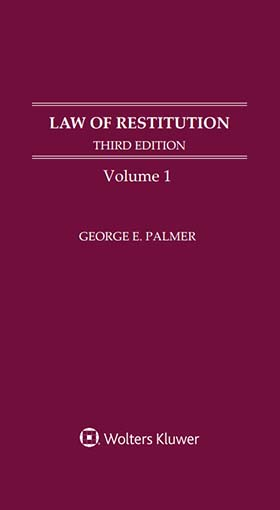 Law of Restitution, Third Edition by George E. Palmer