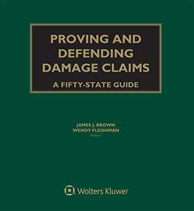 Proving and Defending Damage Claims: A Fifty-State Guide