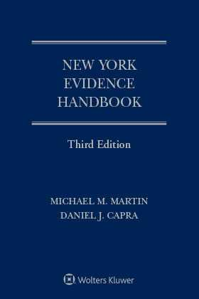 New York Evidence Handbook, Third Edition
