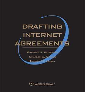 Drafting Internet Agreements, Second Edition by Leonard T. Nuara ,Gregory J. Battersby ,Charles W. Grimes