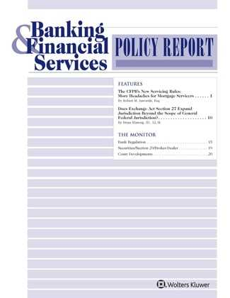 Banking and Financial Services Policy Report: A Journal on Trends in Regulation and Supervision by Schulte Roth & Zabel