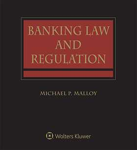 Banking Law and Regulation, Second Edition
