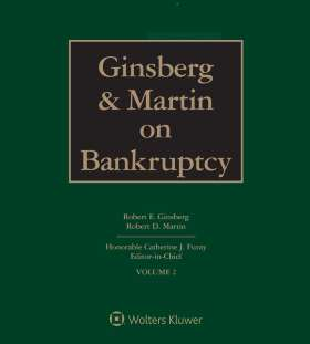 Ginsberg and Martin on Bankruptcy, Fifth Edition