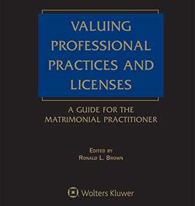 Valuing Professional Practices & Licenses, Fourth Edition by Ronald L. Brown