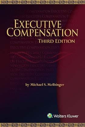 Executive Compensation, Third Edition