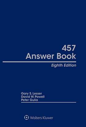 457 Answer Book, Eighth  Edition by David W. Powell , Peter J. Gulia , Gary S. Lesser GSL Galactic Publishing, LLC