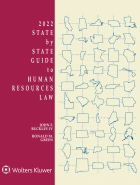 State by State Guide to Human Resources Law, 2019 Edition by John F. Buckley IV ,Ronald M. Green
