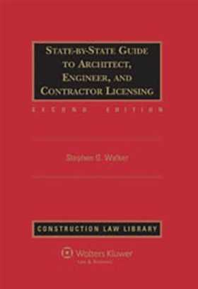 State-by-State Guide to Architect, Engineer, and Contractor Licensing, Second Edition