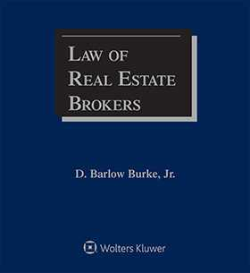 Law of Real Estate Brokers, Third Edition by Barlow Burke