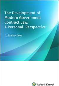 The Development of Modern Government Contract Law: A Personal Perspective