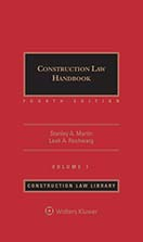 Construction Law Handbook, Third Edition by Stanley A. Martin