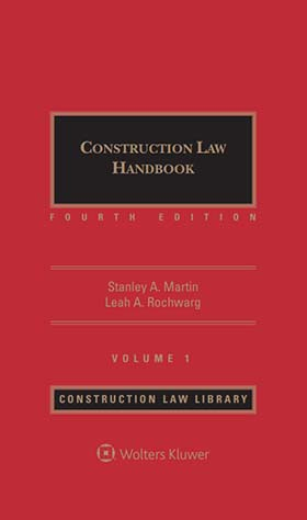 Construction Law Handbook, Fourth Edition by Stanley A. Martin