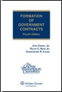 Formation of Government Contracts, Fourth Edition (Softcover) by Ralph C. Nash, Jr., John Cibinic, Jr., Christopher R. Yukins