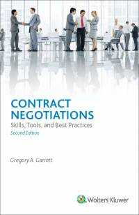 Contract Negotiations: Skills, Tools, and Best Practices, Second Edition