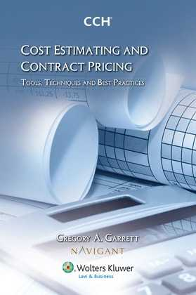 Cost Estimating and Contract Pricing: Tools, Techniques and Best Practices