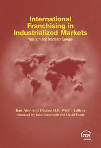 International Franchising in Industrialized Markets: Western and Northern Europe