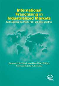 International Franchising in Industrialized Markets: North America, the Pacific Rim and Other Countries