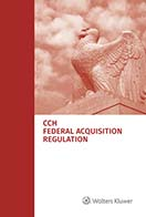 Federal Acquisition Regulation (FAR) as of July 1, 2020 by Wolters Kluwer Editorial Staff