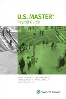 U.S. Master Payroll Guide, 2018 Edition