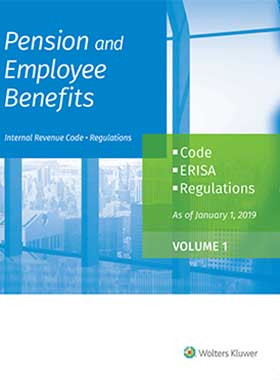 Pension and Employee Benefits Code ERISA Regulations as of January 1, 2019 (4 Volumes)