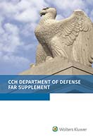 Department of Defense FAR Supplement (DFARS), as of January 1, 2020 by Wolters Kluwer Editorial Staff