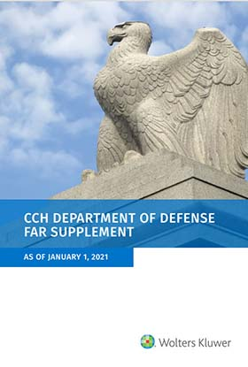 Department of Defense FAR Supplement (DFARS), as of January 1, 2021 by Wolters Kluwer Editorial Staff