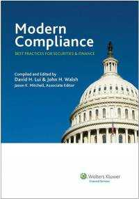 Modern Compliance: Best Practices for Securities & Finance, Volume 1