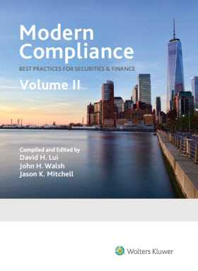 Modern Compliance: Best Practices for Securities & Finance, Volume 2 by Jason K. Mitchell ,David H. Lui ,John H. Walsh
