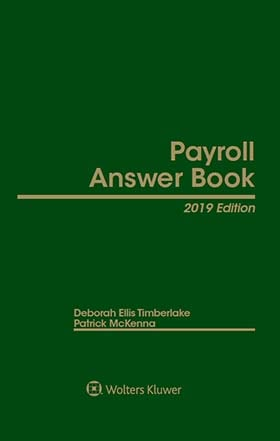 Payroll Answer Book, 2019 Edition