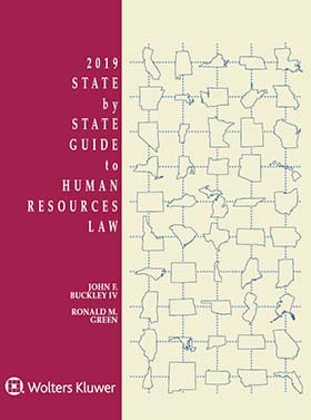 State by State Guide to Human Resources Law, 2019 Edition