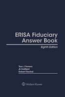 ERISA Fiduciary Answer Book, Eighth  Edition