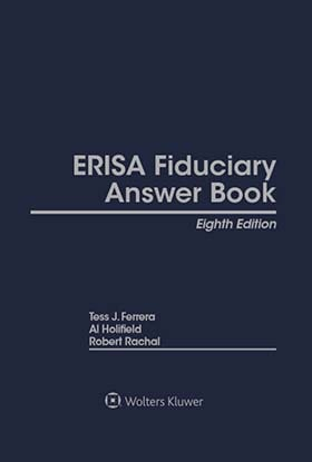ERISA Fiduciary Answer Book, Eighth  Edition