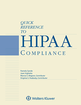 Quick Reference to HIPAA Compliance, 2018 Edition