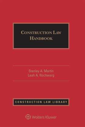 Construction Law Handbook, Third Edition