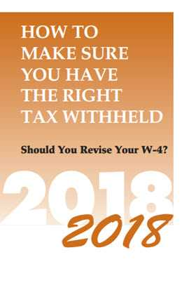 How to Make Sure You Have the Right Tax Withheld, 2018 Edition