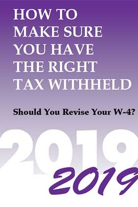 How to Make Sure You Have the Right Tax Withheld, 2019 Edition