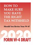 How to Make Sure You Have the Right Tax Withheld, 2020 Form W-4 Draft by MITCHELL-GEORGE