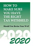 How to Make Sure You Have the Right Tax Withheld, 2020 Edition by MITCHELL-GEORGE