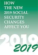 How the New 2019 Social Security Changes Affect You by MITCHELL-GEORGE