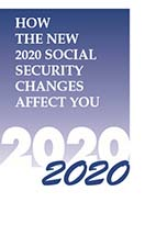 How the New 2020 Social Security Changes Affect You by MITCHELL-GEORGE