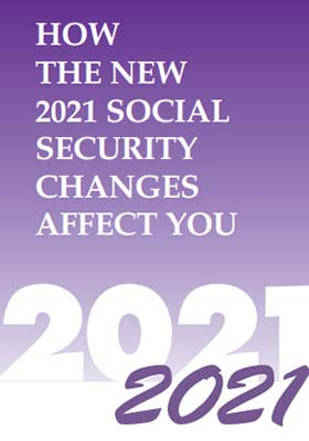 How the New 2021 Social Security Changes Affect You by MITCHELL-GEORGE