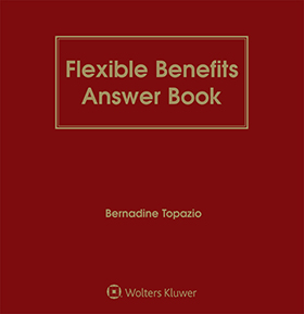 Flexible Benefits Answer Book, Eighth Edition