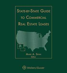 State-by-State Guide to Commercial Real Estate Leases, 2018 Edition