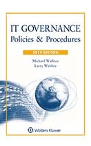 IT Governance: Policies & Procedures, 2019 Edition