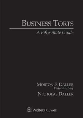Business Torts: A Fifty State Guide, 2018 Edition