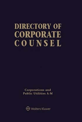 Directory of Corporate Counsel, 2019 Edition by WK