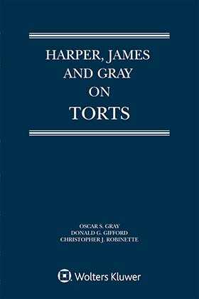 Harper, James and Gray on Torts, Third Edition
