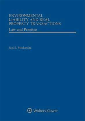 Environmental Liability and Real Property Transactions, Second Edition